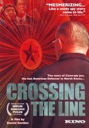 Crossing the Line: The Story of Comrade Joe