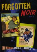 Forgotten Noir, Volume 2: Loan Shark (1952) /