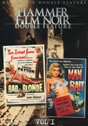Hammer Film Noir, Volume 1 (Bad Blonde / Man