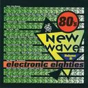 80's New Wave, Volume 2: Electronic 80's