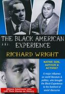 The Black American Experience: Richard Wright -