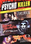 Psycho Killer Triple Feature (Delirium / House on