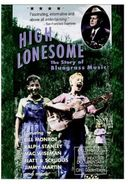 Bluegrass - High Lonesome: The Story of Bluegrass