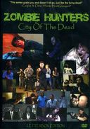 Zombie Hunters: City of the Dead - Season 1 -