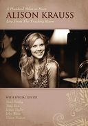 Alison Krauss - A Hundred Miles Or More: Live