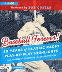 Baseball Forever! 50 Years of Classic Radio