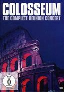Colosseum - The Complete Reunion Concert