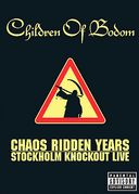 Children of Bodom: Chaos Ridden Years - Stockholm