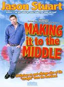 Jason Stuart - Making It To the Middle