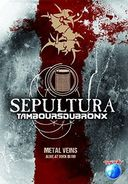 Sepultura - Metal Veins: Alive at Rock in Rio