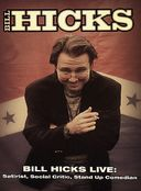 Bill Hicks Live: Satirist, Social Critic, Stand