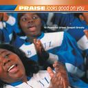 Praise Looks Good On You