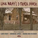 Link Wray's 3-Track Shack (2-CD)