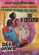 Deep Jaws / The Dicktator