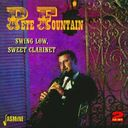 Swing Low, Sweet Clarinet (2-CD)