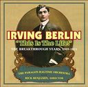 Irving Berlin: This is the Life