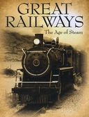 Trains - Great Railways: The Age of Steam