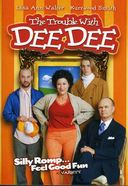 The Trouble With Dee Dee