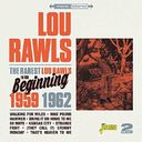 The Rarest Lou Rawls: In the Beginning 1959-1962