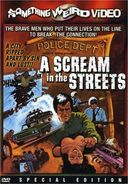 A Scream in the Streets (Special Edition)