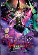 Tweeny Witches, Volume 2: Through the Looking