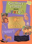 Children's Stories From Africa, Volumes 1 & 2