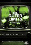 Outer Limits - The Original Series, Volume 3