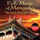 Folk Music of Mongolia - The Land of Genghis Khan