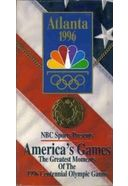 Atlanta 1996: America's Games - The Greatest