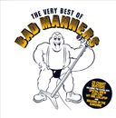 The Very Best of Bad Manners