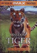 IMAX - Kingdom of the Tiger
