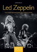 Led Zeppelin - The Stories Behind Every Led