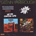 Let Me Choose Life / Yarbrough Country