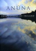 Anúna: Invocations of Ireland