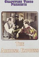 The Arizona Express (Silent)