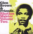Glen Brown & Friends: Rhythm Masters, Volume Two