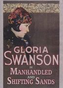 Gloria Swanson Double Feature: Shifting Sands