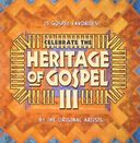 Celebrate the Heritage of Gospel, Volume 3