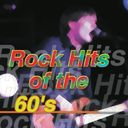 Rock Hits of The '60s