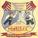 Shamlet: A Political Comedy of Errors