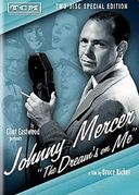 Johnny Mercer: The Dream's on Me (2-DVD)
