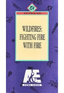 Wildfires: Fighting Fire with Fire
