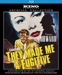 They Made Me a Fugitive (Blu-ray)