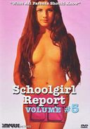 Schoolgirl Report, Volume 5: What All Parents