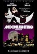 Moonlighting: The Pilot