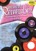 Moments to Remember: Golden Hits of the 50's and