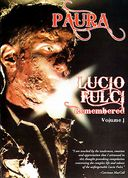Lucio Fulci Remembered, Volume 1