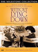Without Lying Down: Frances Marion and the Power