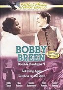Bobby Breen Double Feature: Let's Sing Again /