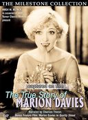 Marion Davies - Captured on Film: The True Story
